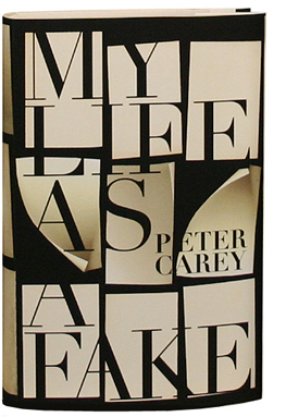 Peter Carey: My Life as a fake (variant cover)